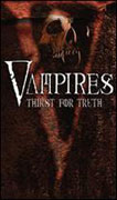 Vampires: Thirst for Truth Video Cover