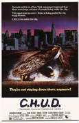 C.H.U.D. (Cannibalistic Humanoid Underground Dwellers) Poster 1